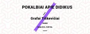 """Paskaitų ciklas """"Pokalbiai apie didikus"""" I Grafai Tiškevičiai - nuo Egipto skarabėjų iki vinių fabrikų ir kurortų"""